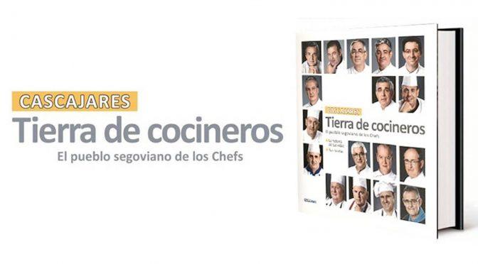 Cascajares, Tierra de Cocineros